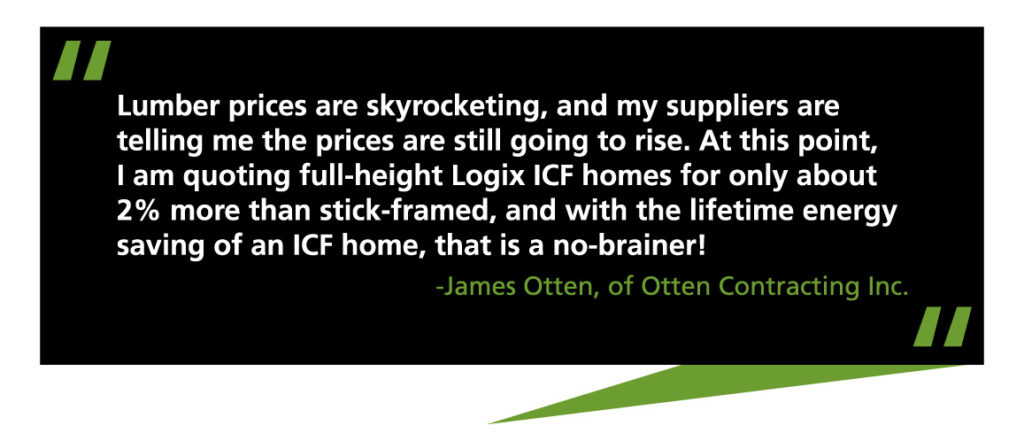 Quote by James Otten of Otten Contracting Inc.